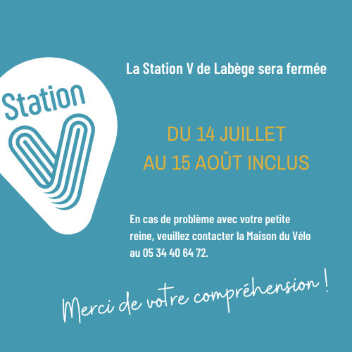 Station V Labège fermeture estivale 2021